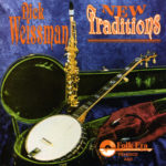 Dick Weissman New Traditions Album Cover
