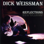 Dick Weissman Reflections Album Cover