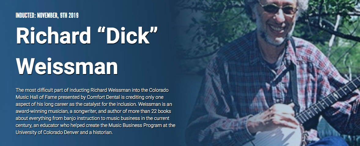 Dick Weissman Colorado Hall of Fame Inductee November 2019